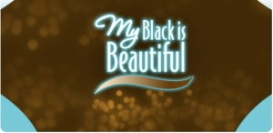 My Black is Beautiful
